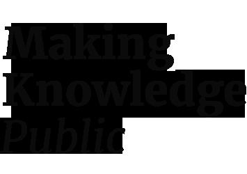 Making Knowledge Public